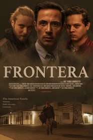 Frontera : The Movie | Watch Movies Online