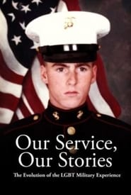 Our Service, Our Stories: The Evolution of the LGBT Military Experience