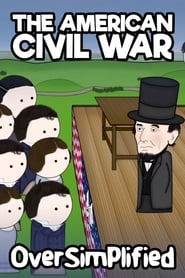 The American Civil War – OverSimplified