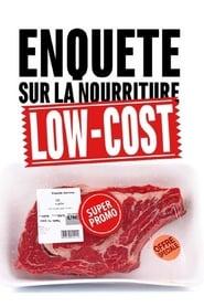 Enquête sur la nourriture low-cost