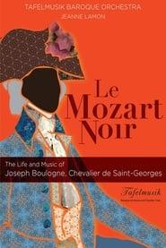 Le Mozart Noir: Reviving a Legend 2003