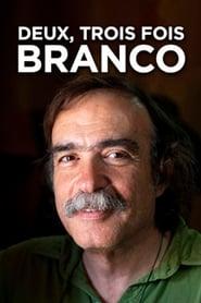 Two, Three Times Branco