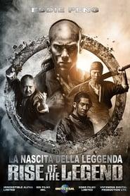 Rise Of The Legend - La Nascita Della Leggenda 2014