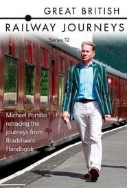 Great British Railway Journeys - Season 12