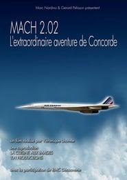 Mach 2.02, l'extraordinaire histoire de Concorde 2016