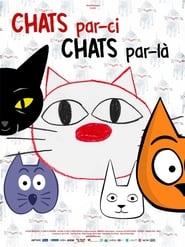 Chats par-ci, chats par-là (2020)