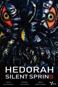 Hedorah Silent Spring