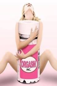 Poster for Orgasm Inc.