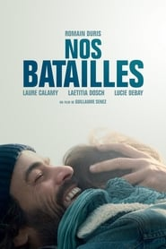 Nos batailles / Our Struggles