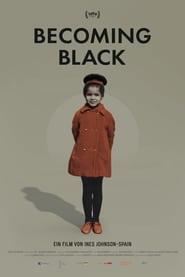 Becoming Black (2020)