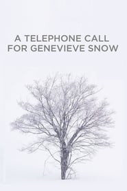 A Telephone Call for Genevieve Snow 2000