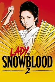 'Lady Snowblood 2: Love Song of Vengeance (1974)