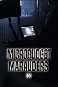 Microbudget Marauders Too (2020)