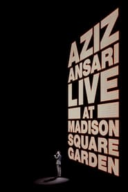 Aziz Ansari: Live at Madison Square Garden