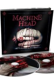 Machine Head: Catharsis bonus DVD
