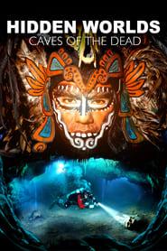 Hidden Worlds 3D – Caves of the Dead
