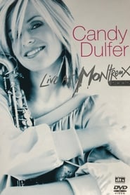 Candy Dulfer - Live At Montreux 2002