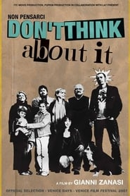 Don't Think About It (2007)