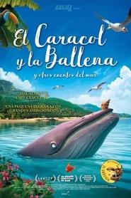 El caracol y la ballena (2019) | The Snail and the Whale