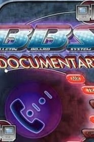 BBS: The Documentary (2005)