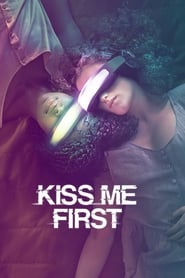 serie Kiss Me First streaming