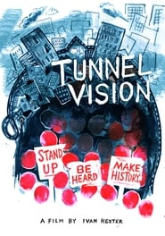 Regarder Tunnel Vision