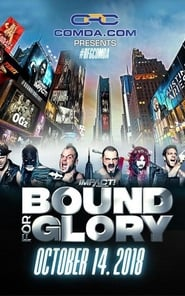 Watch IMPACT Bound for Glory 2018