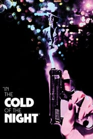In the Cold of the Night (1990)