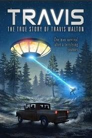 'Travis: The True Story of Travis Walton (2015)