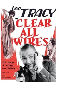 Clear All Wires! 1933
