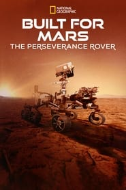 Built for Mars: The Perseverance Rover (2021)