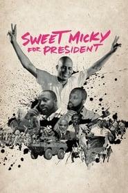 Poster for Sweet Micky for President