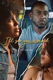 I'll See You Around (2019)
