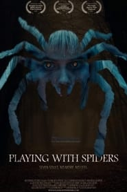 Playing with Spiders (2021)