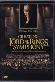 Creating the Lord of the Rings Symphony 2004