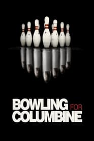 Bowling for Columbine 2002