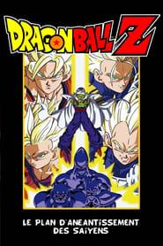 Dragon Ball Z - Le Plan d'éradication des Super Saiyens