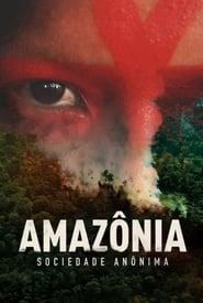 Amazônia Sociedade Anônima (2019)