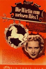 Die Wirtin zum weißen Röss'l 1943