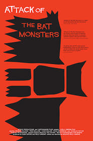 Attack Of The Bat Monsters