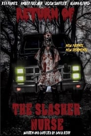 Return of the Slasher Nurse [2019]