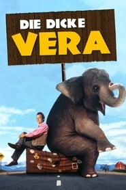 Die dicke Vera