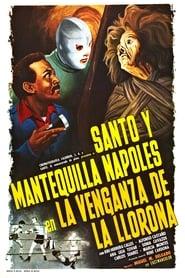 Santo y Mantequilla Nápoles en la venganza de la Llorona