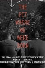 The Pit Where We Were Born 2020