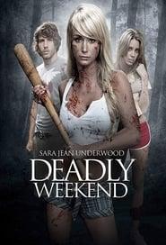 Voir Deadly Weekend en streaming complet gratuit | film streaming, StreamizSeries.com