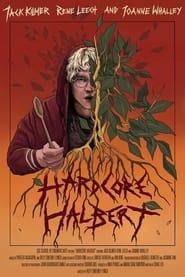 Hardcore Halbert (2021)