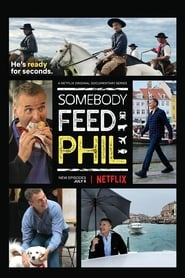 Somebody Feed Phil - The Second Course