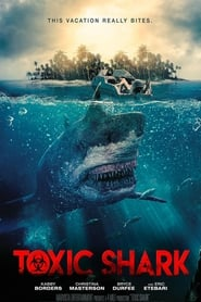 Toxic Shark (2017) 720p WEB-DL 800MB Ganool