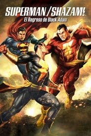 Superman Shazam! El Regreso de Black Adam