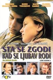 Какво се случва когато се ражда любовта (1984)